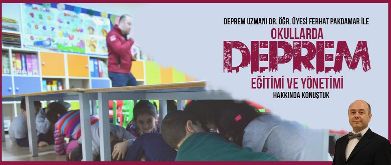 Okullarda Deprem Eğitimi ve Yönetimi